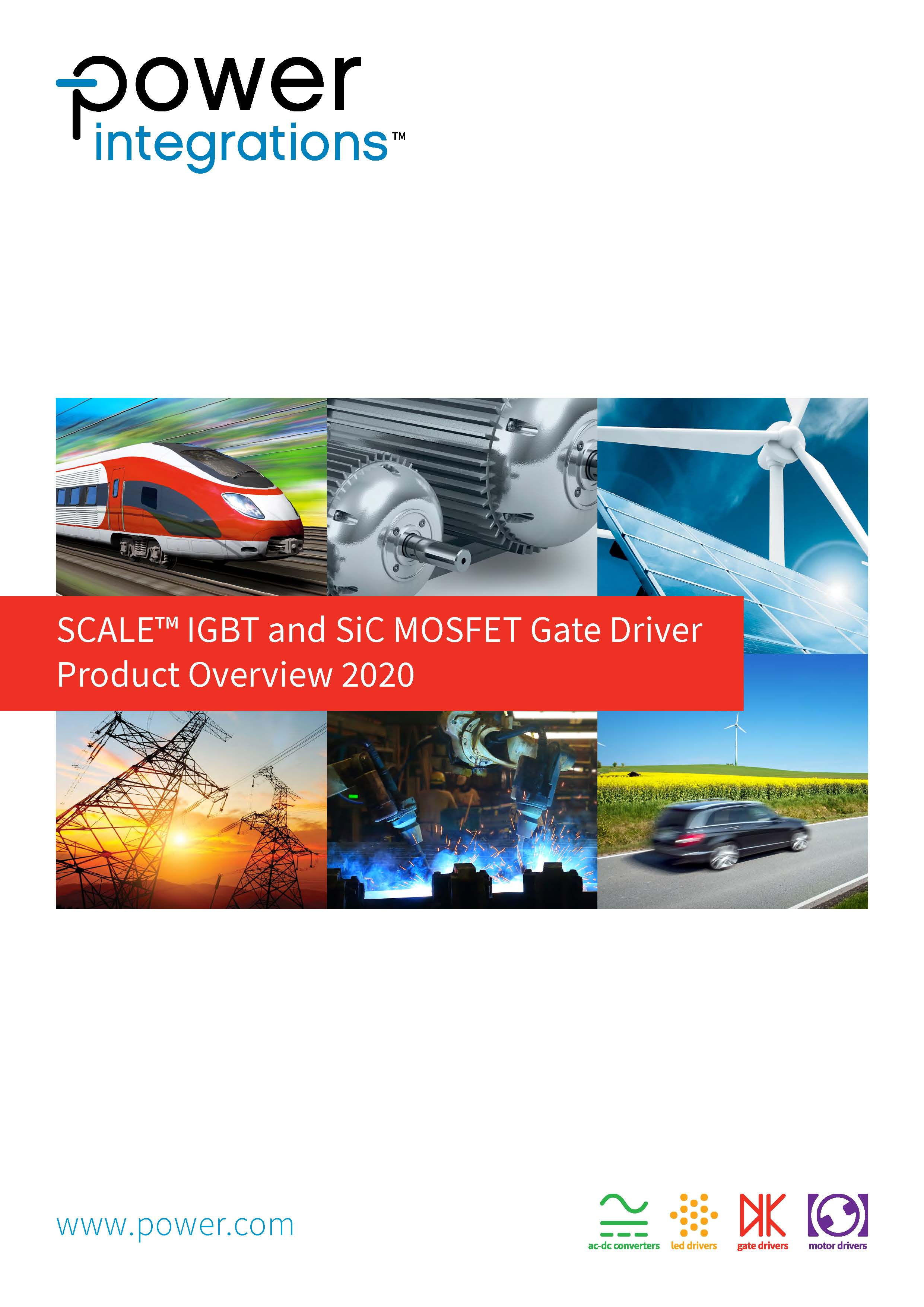 Power Integrations. SCALE™ IGBT and MOSFET Gate-Driver Product Catalog 2020